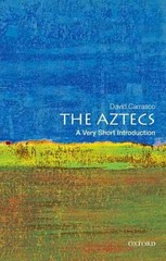 The Aztecs: A Very Short Introduction 1st Edition 9780195379389 0195379381