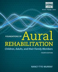 Foundations of Aural Rehabilitation 4th Edition 9781133281429 1133281427