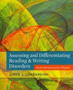 Assessing and Differentiating Reading and Writing Disorders 1st edition 9781111539894 1111539898