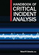 Handbook of Critical Incident Analysis 1st Edition 9781317469131 1317469135