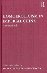 Homoeroticism in Imperial China 1st edition 9780415551441 0415551447