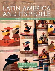 Latin America and Its People, Volume 2 3rd edition 9780205054688 0205054684