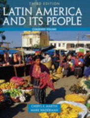 Latin America and Its People, Combined Volume 3rd edition 9780205054701 0205054706