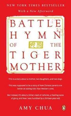 Battle Hymn of the Tiger Mother 1st Edition 9780143120582 0143120581