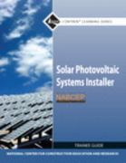 Solar Photovoltaic Systems Installer Trainee Guide 1st Edition 9780132571104 0132571102