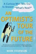 AN Optimist's Tour of the Future 0 9781583334560 1583334564