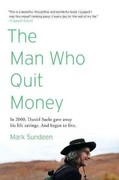 The Man Who Quit Money 1st Edition 9781594485695 1594485690