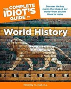 The Complete Idiot's Guide to World History, 2nd Edition 2nd Edition 9781615641482 1615641483