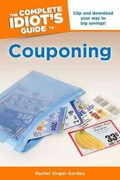 The Complete Idiot's Guide to Couponing 0 9781615641536 161564153X