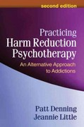 Practicing Harm Reduction Psychotherapy 2nd Edition 9781462502332 1462502334