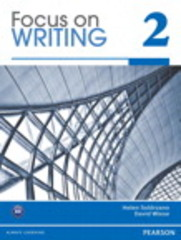 Focus on Writing 2 1st Edition 9780132313520 0132313529