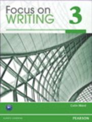 Focus on Writing 3 1st Edition 9780132313537 0132313537