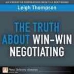 The Truth About Win-Win Negotiating 1st edition 9780132371711 0132371715