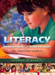 Literacy Assessment & Intervention for Classroom Teachers 3rd Edition 9781934432150 1934432156