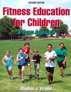 Fitness Education for Children 2nd Edition 9781450402552 1450402550