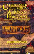 Christopher Columbus and the Afrikan Holocaust 1st Edition 9781617590306 1617590304
