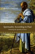 Spirituality According to Paul 1st Edition 9780830839469 0830839461