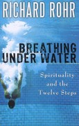 Breathing under Water 1st Edition 9781616361570 1616361573