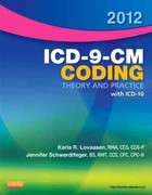 2012 ICD-9-CM Coding Theory and Practice with ICD-10 1st edition 9781455705450 1455705454