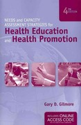 Needs and Capacity Assessment Strategies for Health Education and Health Promotion 4th Edition 9781449646448 1449646441