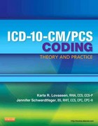 ICD-10-CM/PCS Coding: Theory and Practice 1st edition 9781455707959 1455707953