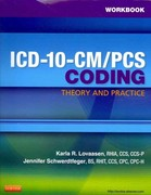 Workbook for ICD-10-CM/PCS Coding: Theory and Practice 1st edition 9781455707966 1455707961
