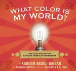 What Color Is My World 1st Edition 9780763645649 0763645648