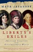 Liberty's Exiles 1st Edition 9781400075478 1400075475