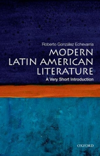 Modern Latin American Literature: A Very Short Introduction 1st Edition 9780199754915 0199754918