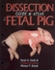 A Dissection Guide & Atlas to the Fetal Pig