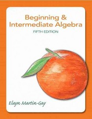 Beginning & Intermediate Algebra 5th Edition 9780321785121 0321785126