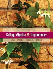 College Algebra and Trigonometry 5th edition 9780321671783 0321671783