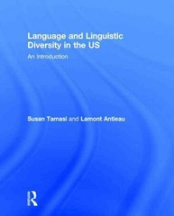 Language and Linguistic Diversity in the US 1st Edition 9781136579059 1136579052