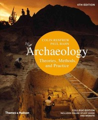 Archaeology 6th Edition 9780500289761 050028976X