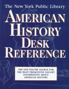 The New York Public Library American History Desk Reference 1st edition 9780028613222 0028613228