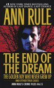 The End Of The Dream The Golden Boy Who Never Grew Up 0 9780671793579 0671793578