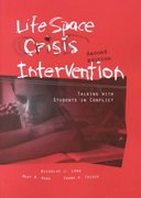 Life Space Crisis Intervention 2nd edition 9780890798706 0890798702