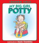 My Big Girl Potty 1st edition 9780688170417 0688170412