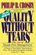 Quality Without Tears: The Art of Hassle-Free Management 1st edition 9780070145115 0070145113