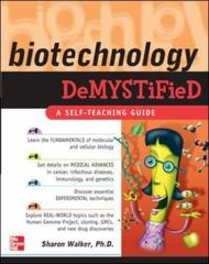 Biotechnology Demystified 1st Edition 9780071490498 0071490493