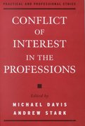 Conflict of Interest in the Professions 0 9780195128635 019512863X