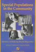 Special Populations In The Community: Advances In Reducing Health Disparities 1st edition 9780834213647 0834213648