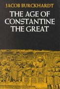 The Age of Constantine the Great 0 9780520046801 0520046803