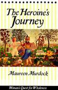 Heroine's Journey 1st edition 9780877734857 0877734852