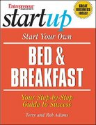 Start Your Own Bed and Breakfast 1st edition 9781891984938 1891984934