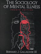 The Sociology of Mental Illness 4th edition 9780130408686 0130408689