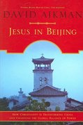 Jesus in Beijing 1st Edition 9781596980259 1596980257
