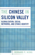 The Chinese in Silicon Valley 0 9780742539402 0742539407