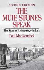 The Mute Stones Speak 2nd edition 9780393301199 0393301192