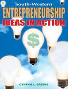Entrepreneurship: Ideas in Action - Text 1st edition 9780538682688 053868268X